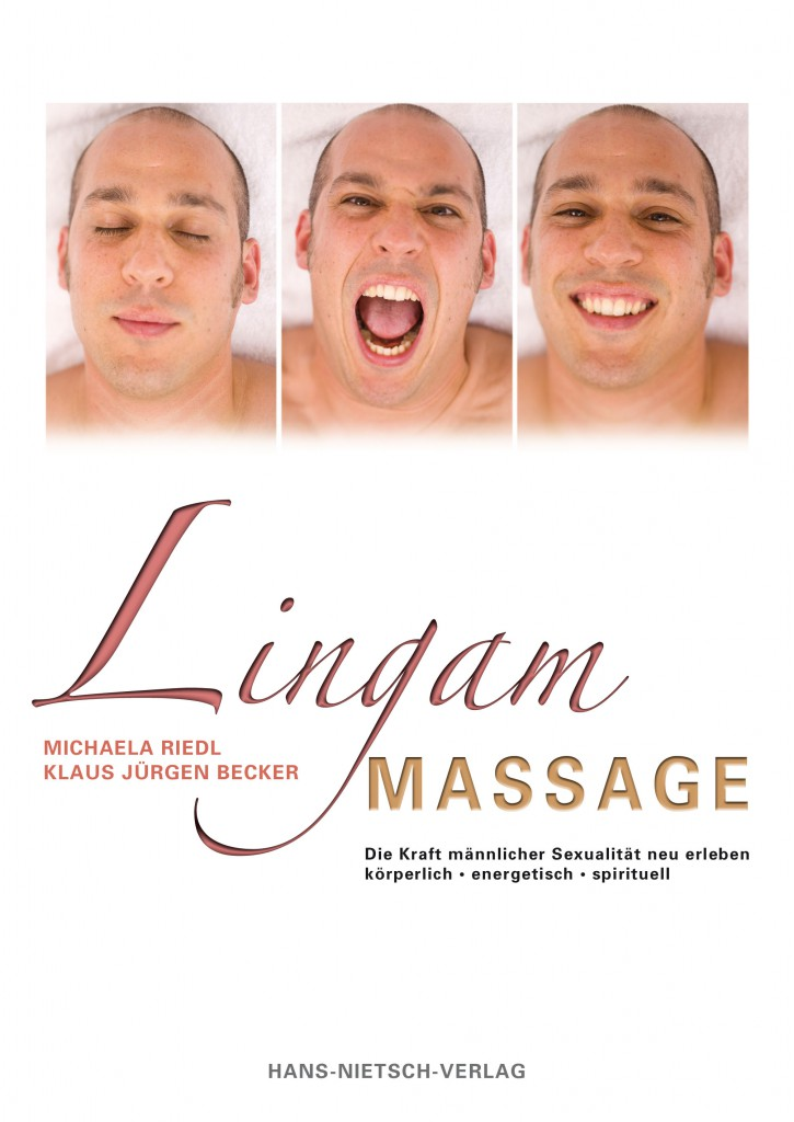 Im Lingam-Massage-Buch von Michaela Riedl und Klaus Jürgen Becker wird die Kraft der männlichen Sexualität erläutert.